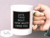 Long distance gift, long distance mug, deployment gift, long distance friend, relationship gift, long distance love, taco mug, miss you gift