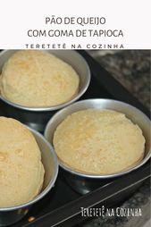 Pão de Queijo com Goma de Tapioca   – Ideias e dicas