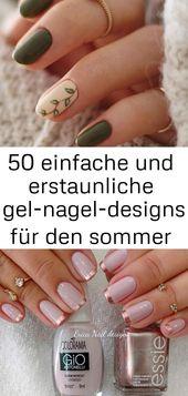 50 einfache und tolle Sommergel-Nageldesigns Seite 48 von 50 … 25   – Nagel