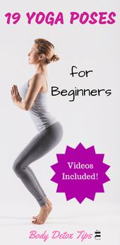 19 Yoga Poses for Beginners  You have heard about yoga and its numerous health b…