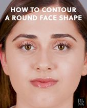 How to Contour Round Face Shape