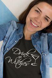 Drink Up Witches T Shirt, Halloween Shirt Women, Graphic Tees Women, Witch Shirt, Pagan Clothing, Samhain Shirt, Funny Tshirt T-shirt