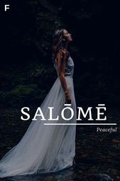 Salome, meaning Peaceful, Greek names, S baby girl names, S baby names, female n… – Places to Visit