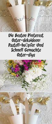 Die Besten Pinterest Oster-dekoideen: Pastell-hüpfer Und Schnell Gemachte Oste…