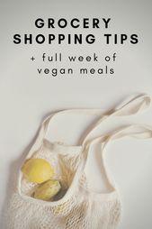 Grocery Shopping Tips + Vegan Weekly Meal Plan – Mindful Minimal Me