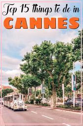 Top 15 things to do in Cannes
