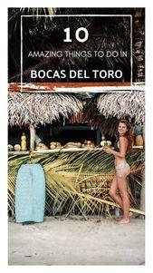 10 Amazing Things to Do in Bocas del Toro, Panama – Adventure Catcher
