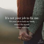 Es ist nicht Ihre Aufgabe, mich zu reparieren – #Fix #Job #real   – pics
