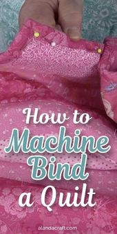 The way to Bind a Quilt Utilizing Your Stitching Machine