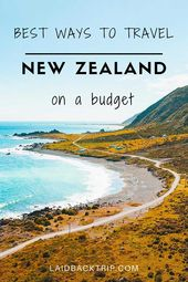 Finest Methods to Journey Round New Zealand (On a Funds)