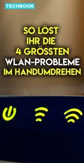 So löst du die meisten WLAN-Probleme