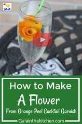 So machen Sie einfach Orangenschalenblüten für einen Cocktail. Einfach und super süß!   – All Gala's Food Garnish Ideas