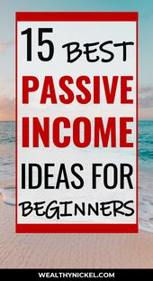 15 Passive Income Ideas To Make Money While You Sleep