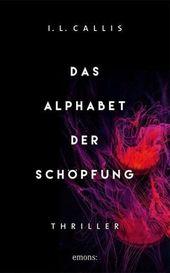 I L Das Alphabet Der Schopfung Roman Bucher Alphabet Buch Tipps