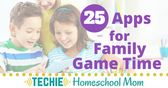 25 Apps for a Techie Family Game Time