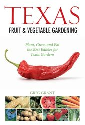 Texas Fruit & Vegetable Gardening (eBook)