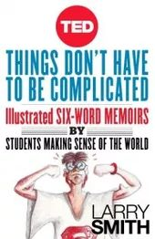 Illustrated Six-Phrase Memoirs by College students from Grade Faculty to Grad Faculty