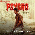 Unna Nenachu From Psycho Tamil Download Song From Unna Nenachu From Psycho Tamil Jiosaavn In 2020 Tamil Songs Lyrics Songs Song Lyrics