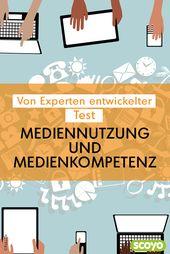 Test: Mediennutzung und Medienkompetenz