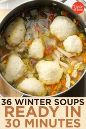 36 Winter Soups That Go from Stove to Table in 30 Minutes