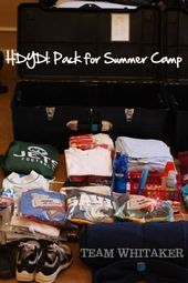 HDYDI: Pack Your Kids for Summer Camp – Team Whitaker