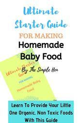 Guide de démarrage ultime pour préparer des aliments pour bébé maison   – baby/toddler food
