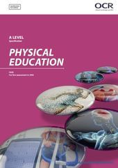 OCR Physical Education A-Level (H555) Specification. Exam June 2018 onwards. www.ocr.org.uk/… – #e…