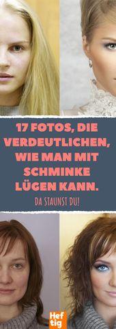 17 Fotos, die verdeutlichen, wie man mit Schminke lügen kann.