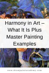 What Harmony Is In Art Plus Master Painting Examples Harmony Art Principles Of Art Art Teacher Resources