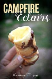The Best Campfire Dessert EVER: Campfire Eclairs – The Many Little Joys