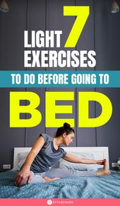 7 Light Exercises To Do Before Going To Bed 1
