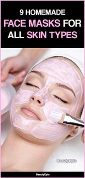 Top 9 Homemade Face Mask Recipes for All Skin Types