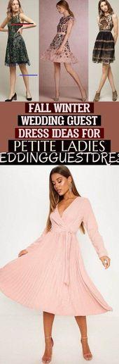 Höst Vinter Bröllop Gästklänning Idéer för Petite Ladies Weddingguestdress # ört …