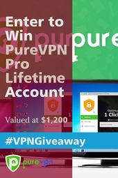 Open Worldwide. Every Participant has a chance to win. Get LIFETIME access to PureVPN Pro and Secure Your Online Privacy TODAY! (Bonus: Additional pri…