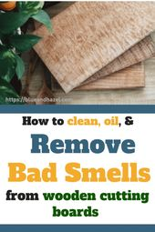 How To Remove Smells From A Wooden Cutting Board