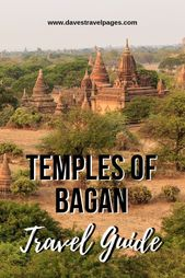 Temples of Bagan – Everything you need to know about Bagan