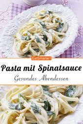 Pasta mit cremiger Spinatsauce   – Gesundes Abendessen