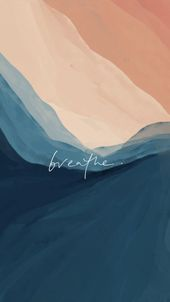 ✻ Breathe Wallpaper ✻ – #breathe #planodefundo #Wallpaper