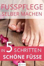 Fußpflege selbst machen – schöne Füße in 5 Schritten von Jenny Jaumann – Momlife / Muttersein