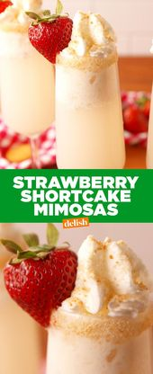 Strawberry Shortcake Mimosas lassen Sie Ihren Kuchen haben und ihn auch trinken. Holen Sie sich die Re …