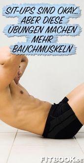 Diese Übungen trainieren Bauchmuskeln effektiver als Sit-ups!