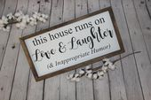 This House Runs on Love & Laughter and Inappropriate Humor Farmhouse Sign | Farmhouse Sign | Funny F
