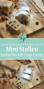 Gesundes Stollen Konfekt – zuckerfrei mit Clean Eating – Weihnachten: Basteln, DIY und Deko
