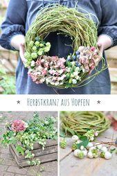 DIY DIY für einen gebundenen Herbstkranz Aus Hopfen. Mit Hortensien und Beeren verz...