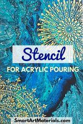 Mit Stencil for Acrylic Pouring können Sie auf einfache, effektive und schöne Weise …