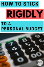 How to Stick Rigidly to a Personal Budget – Young and the Invested