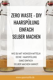 Zero Waste – DIY Haarspülung einfach selber machen