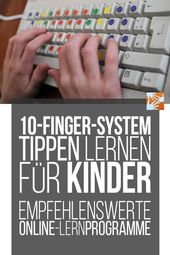 10-Finger System: Learning to Tap for Kids – Recommended online tutorials for the ten-finger system, Learning to Write Typewriters