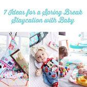7 Ideen für einen Spring Break Staycation With Baby – Staycation Spring Break Ideas With Baby