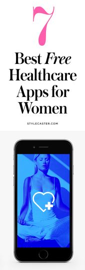 The 7 Best Free Healthcare Apps for Women